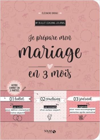 organisation mariage en 3 mois